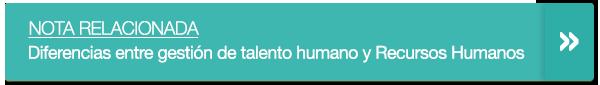 Diferencias entre gestión de talento humano y Recursos Humanos_notarel